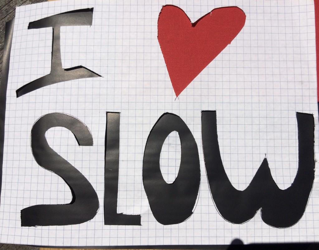 I love Slow
